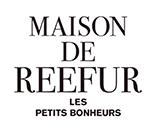 MAISON DE REEFUR