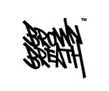 BROWN BREATH